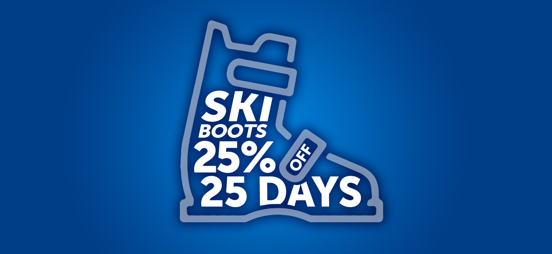 Ski boot 25% off for 25 days